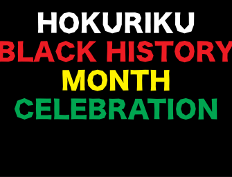 "The ""Hokuriku Black History Month Celebration"" is looking for VOLUNTEERS!"