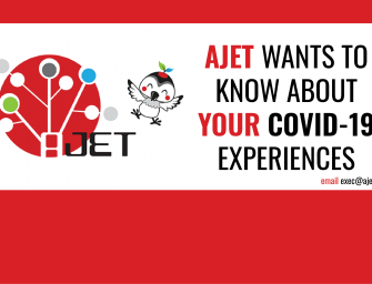 AJET wants to hear your COVID-19 experiences!